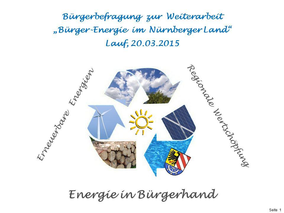 Präsentationstitel bzw. andere wichtige Informationen| Seite 1 Seite 1 Erneuerbare Energien Regionale Wertschöpfung Energie in Bürgerhand Bürgerbefrag