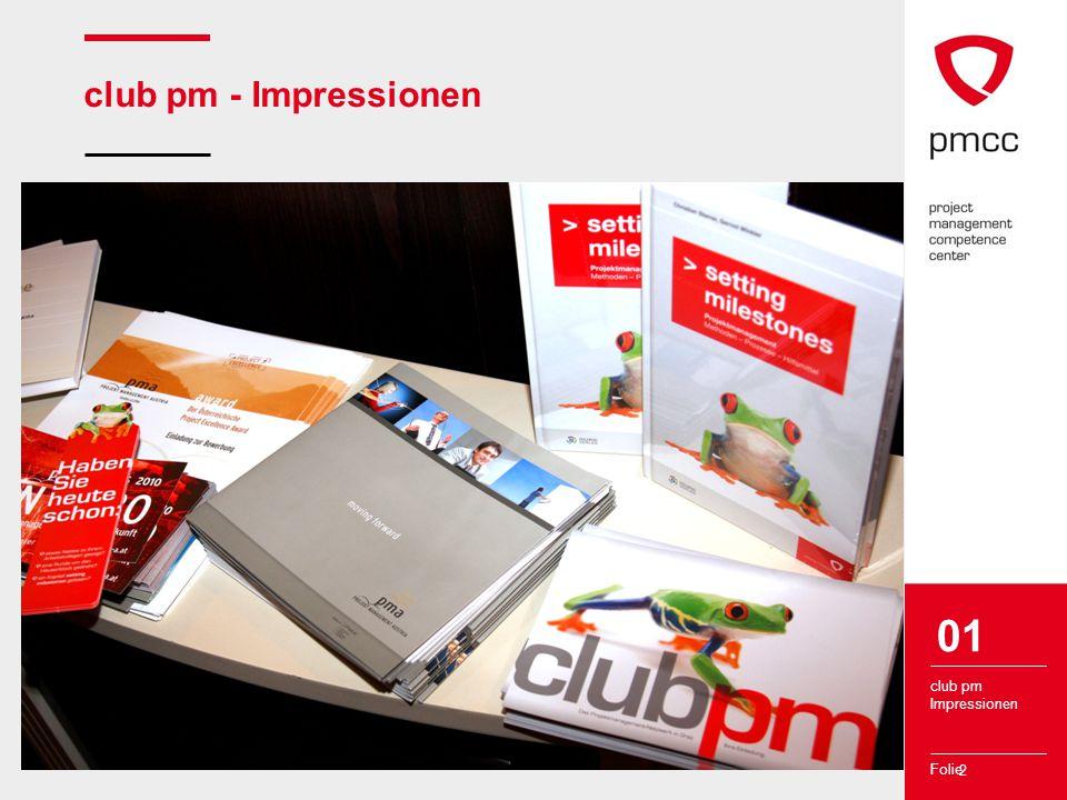 Folie 2 club pm - Impressionen club pm Impressionen 01