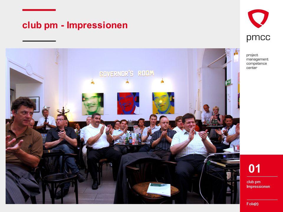 Folie club pm - Impressionen 20 club pm Impressionen 01