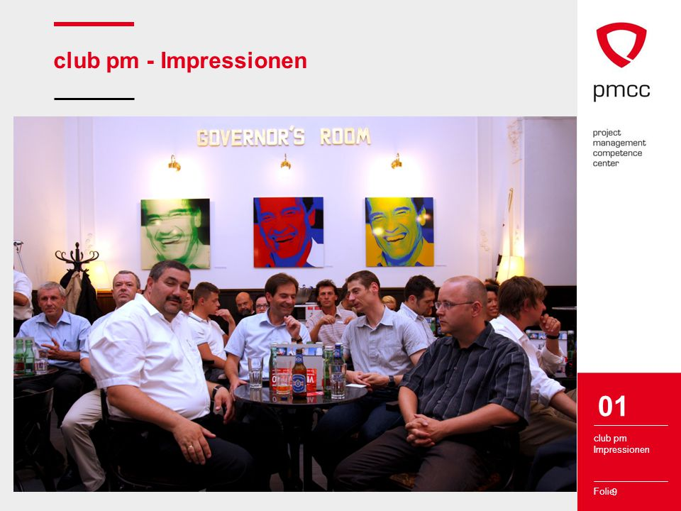 Folie club pm - Impressionen 9 club pm Impressionen 01