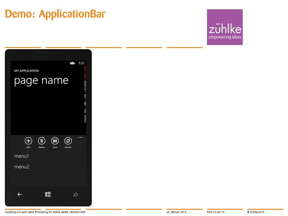 © Zühlke 2013 Demo: ApplicationBar 25.