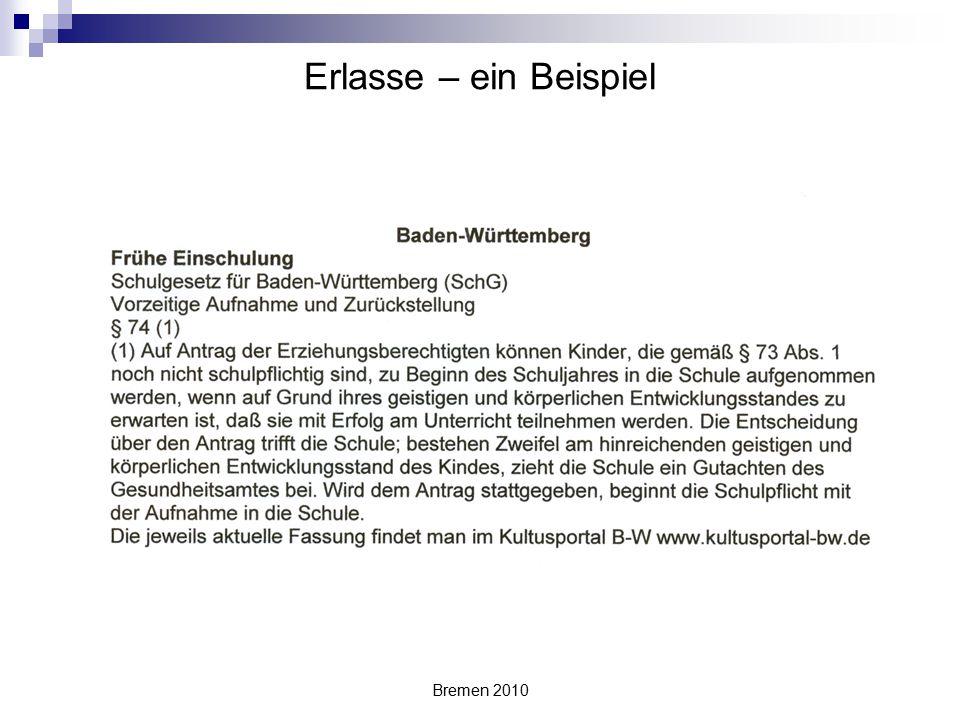 Bremen 2010 Erlasse – ein Beispiel