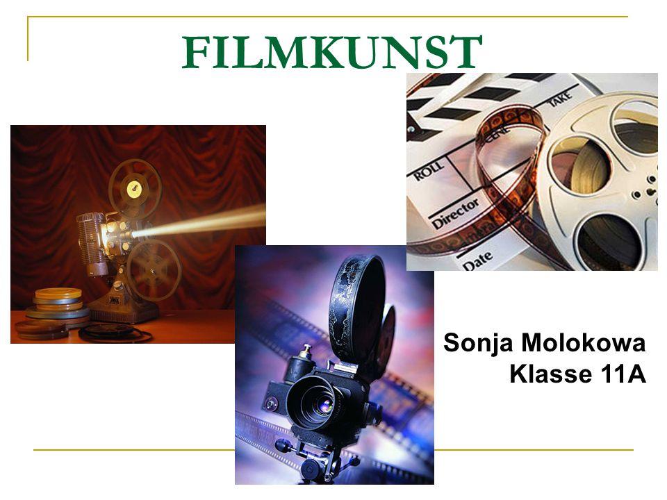 FILMKUNST Sonja Molokowa Klasse 11A