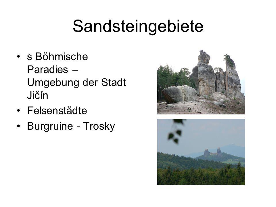 Sandsteingebiete s Böhmische Paradies – Umgebung der Stadt Jičín Felsenstädte Burgruine - Trosky
