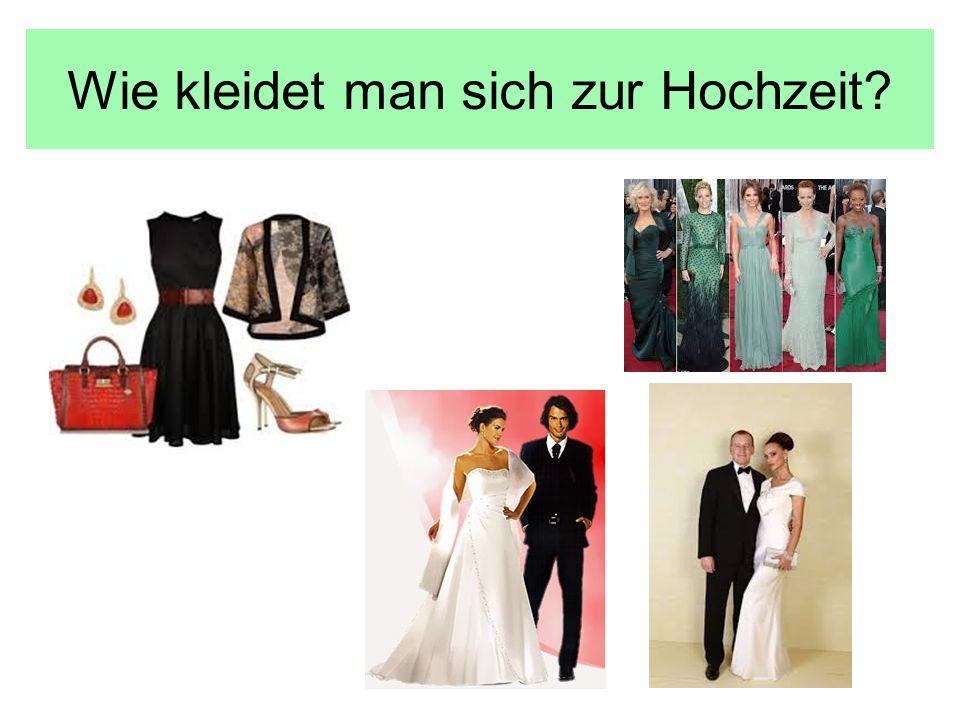 Wie kleidet man sich zur Hochzeit?