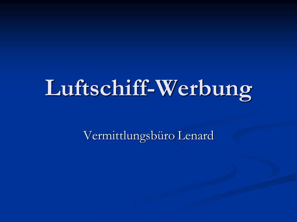 Luftschiff-Werbung Vermittlungsbüro Lenard