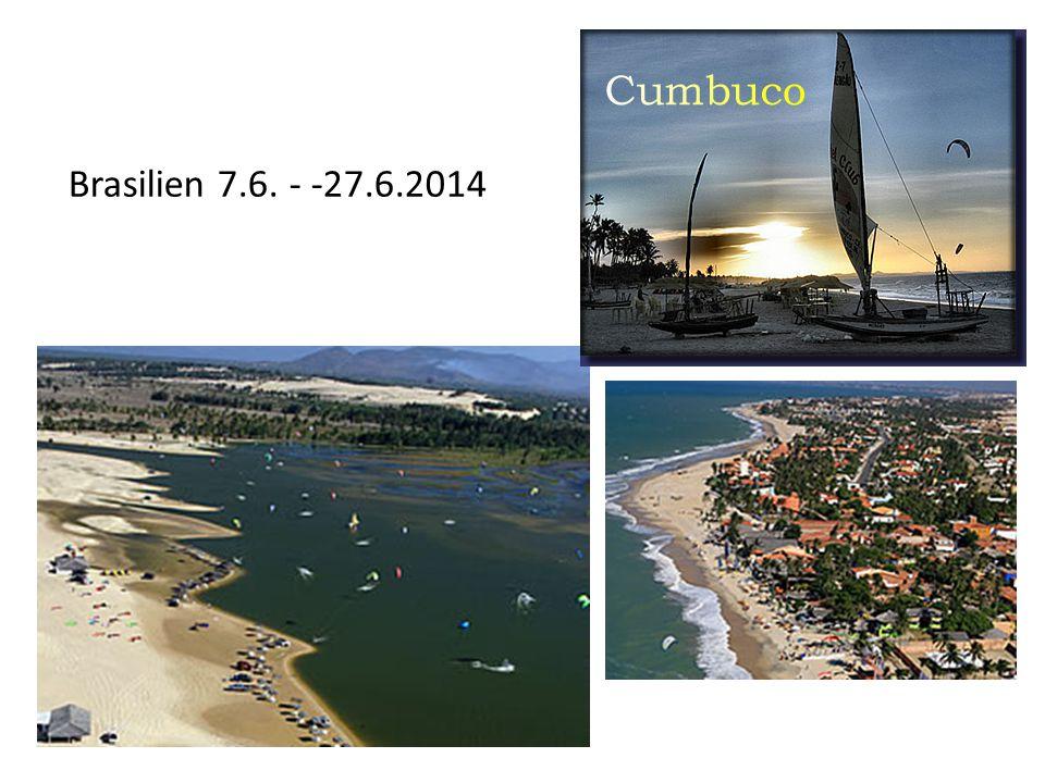 Brasilien 7.6. - -27.6.2014