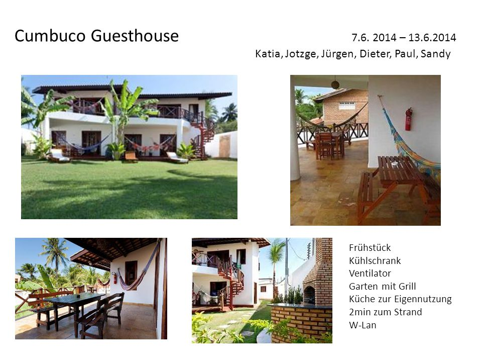 Cumbuco Guesthouse 7.6.