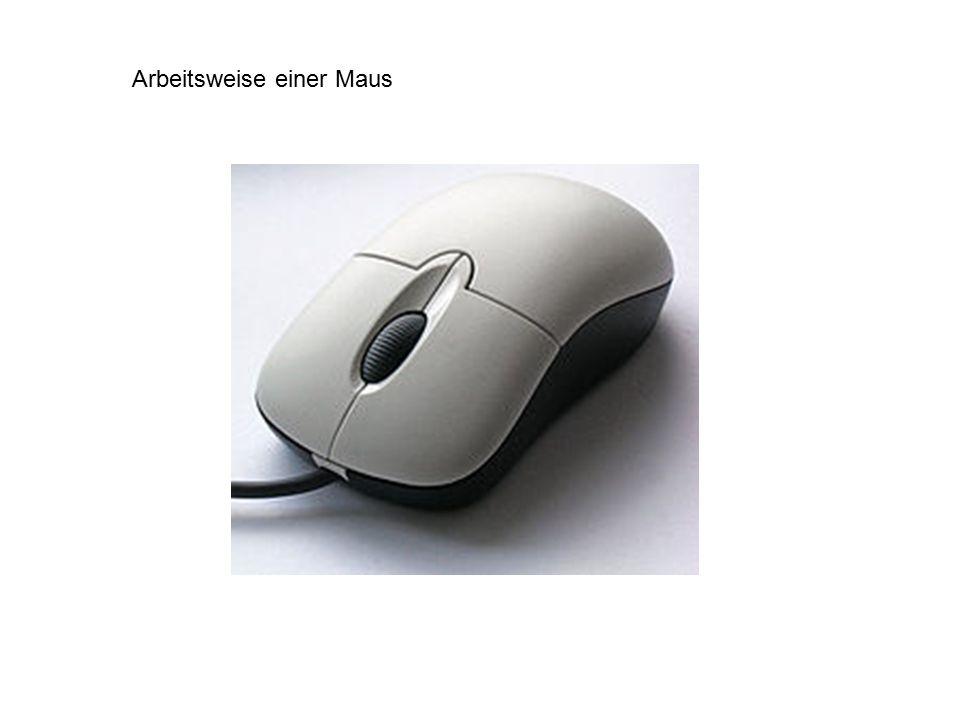 Arbeitsweise einer Maus