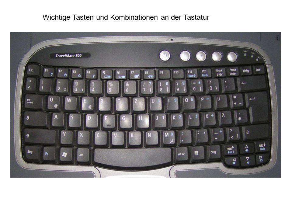 Wichtige Tasten und Kombinationen an der Tastatur