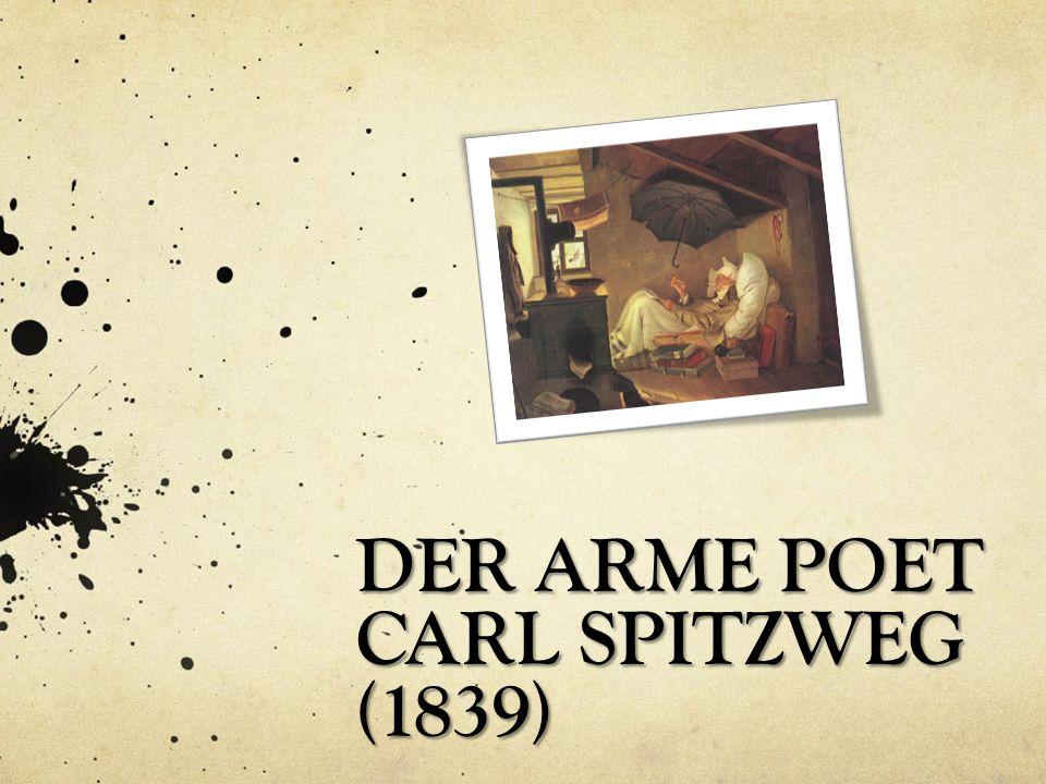 DER ARME POET CARL SPITZWEG (1839)