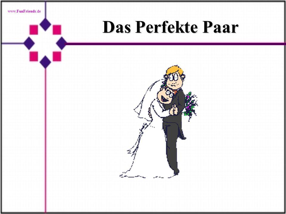 www.FunFriends.de Das Perfekte Paar