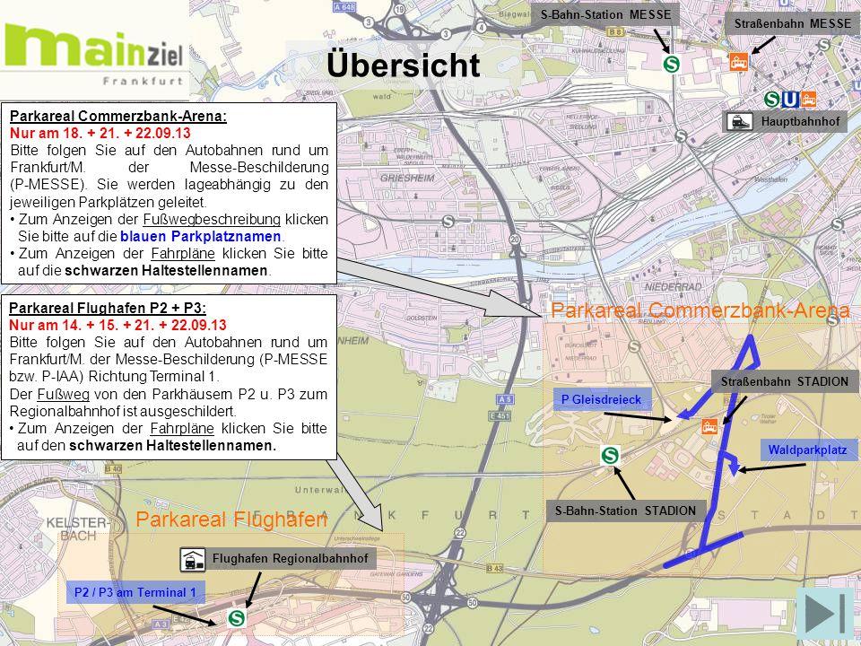 P2 / P3 am Terminal 1 P Gleisdreieck Waldparkplatz Flughafen Regionalbahnhof S-Bahn-Station STADION S-Bahn-Station MESSE Straßenbahn MESSE Hauptbahnho