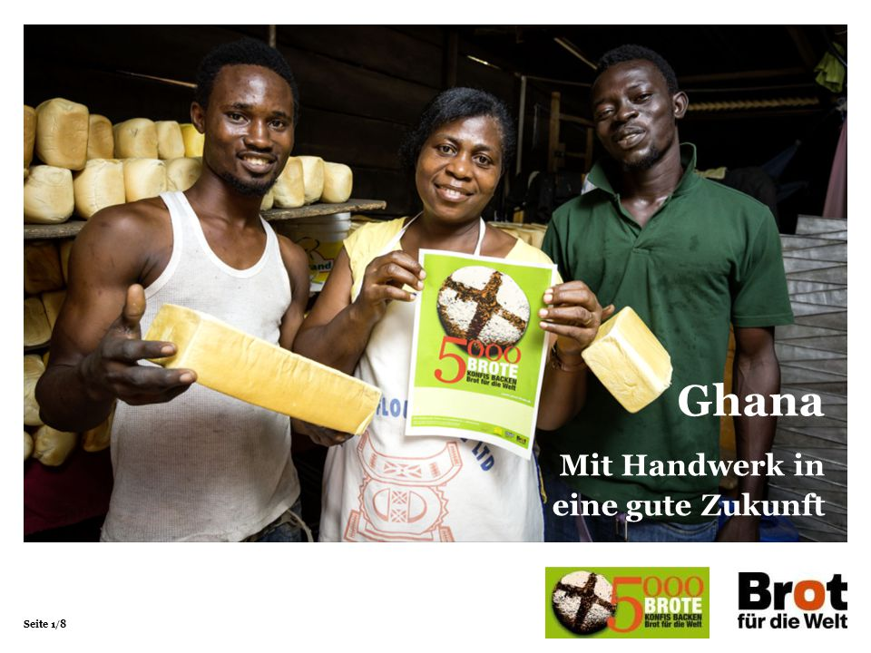 Seite 1/8 Bangladesch Schreiben statt schrubben Ghana Mit Handwerk in eine gute Zukunft