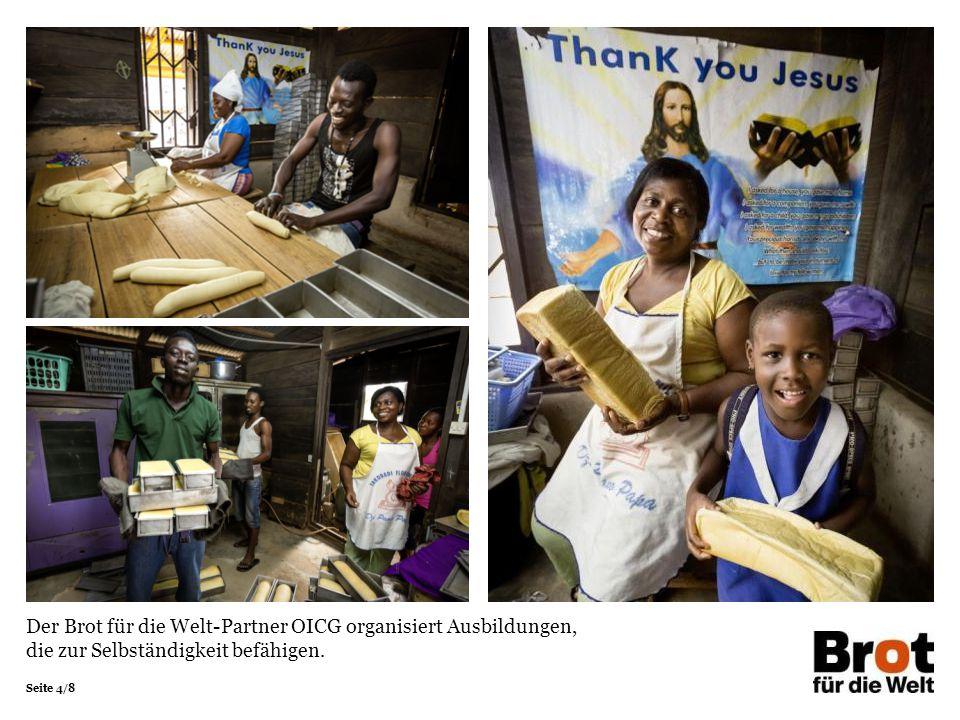Seite 4/8 Der Brot für die Welt-Partner OICG organisiert Ausbildungen, die zur Selbständigkeit befähigen.