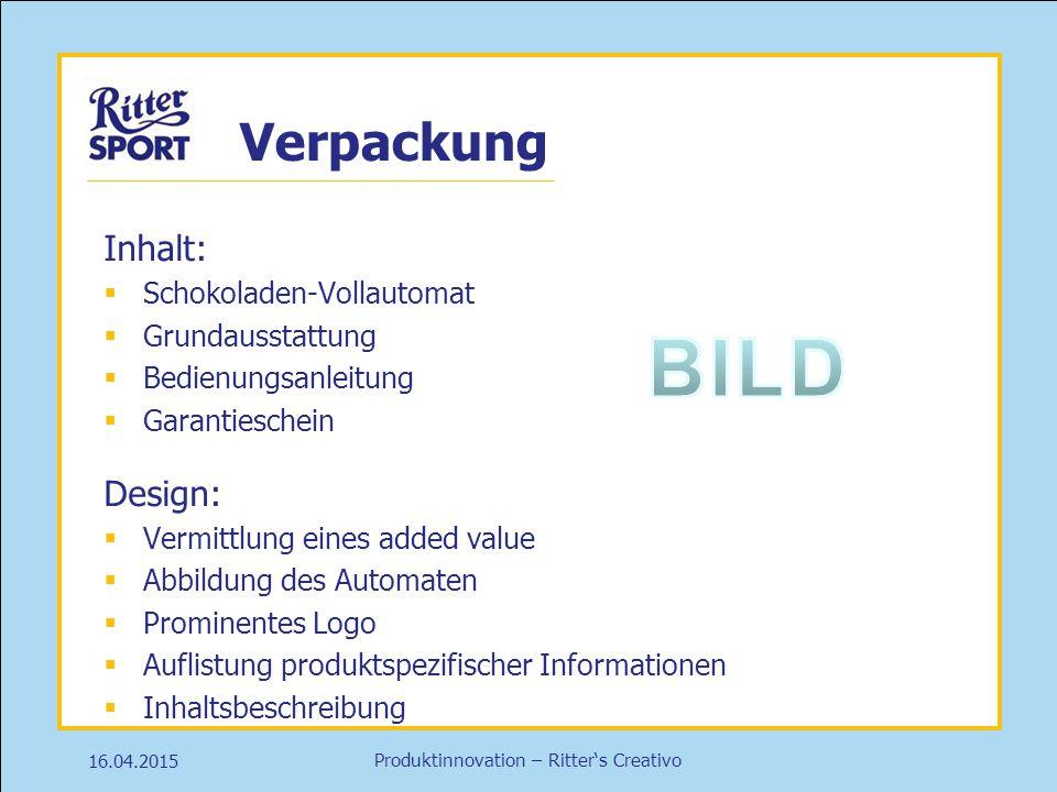 Produktinnovation – Ritter's Creativo Verpackung Inhalt:  Schokoladen-Vollautomat  Grundausstattung  Bedienungsanleitung  Garantieschein Design: 