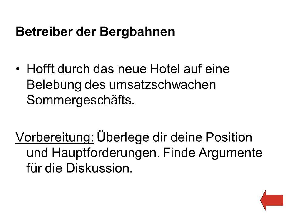 Betreiber der Bergbahnen Hofft durch das neue Hotel auf eine Belebung des umsatzschwachen Sommergeschäfts.