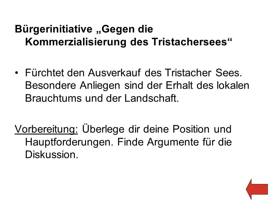"""Bürgerinitiative """"Gegen die Kommerzialisierung des Tristachersees"""" Fürchtet den Ausverkauf des Tristacher Sees. Besondere Anliegen sind der Erhalt des"""