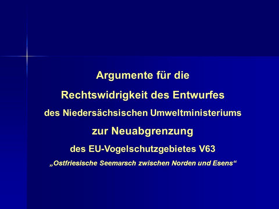 """Argumente für die Rechtswidrigkeit des Entwurfes des Niedersächsischen Umweltministeriums zur Neuabgrenzung des EU-Vogelschutzgebietes V63 """"Ostfriesis"""