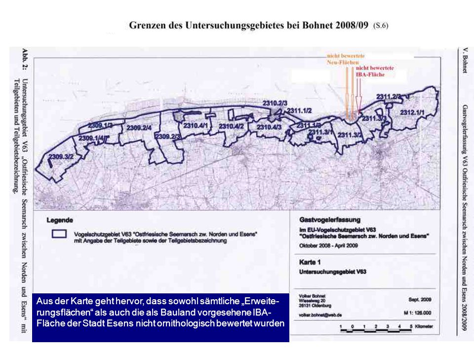 """Aus der Karte geht hervor, dass sowohl sämtliche """"Erweite- rungsflächen"""" als auch die als Bauland vorgesehene IBA- Fläche der Stadt Esens nicht ornith"""