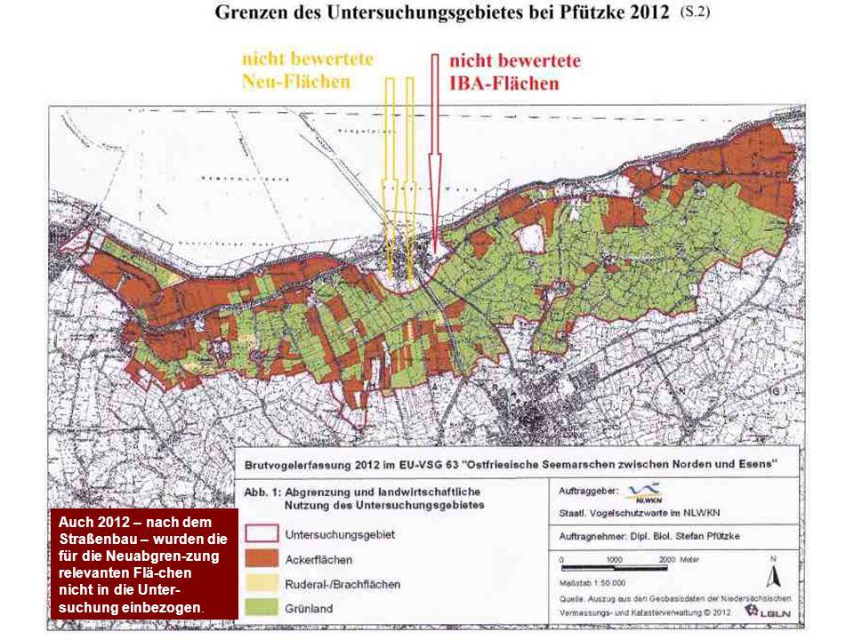 Auch 2012 – nach dem Straßenbau – wurden die für die Neuabgren-zung relevanten Flä-chen nicht in die Unter- suchung einbezogen.