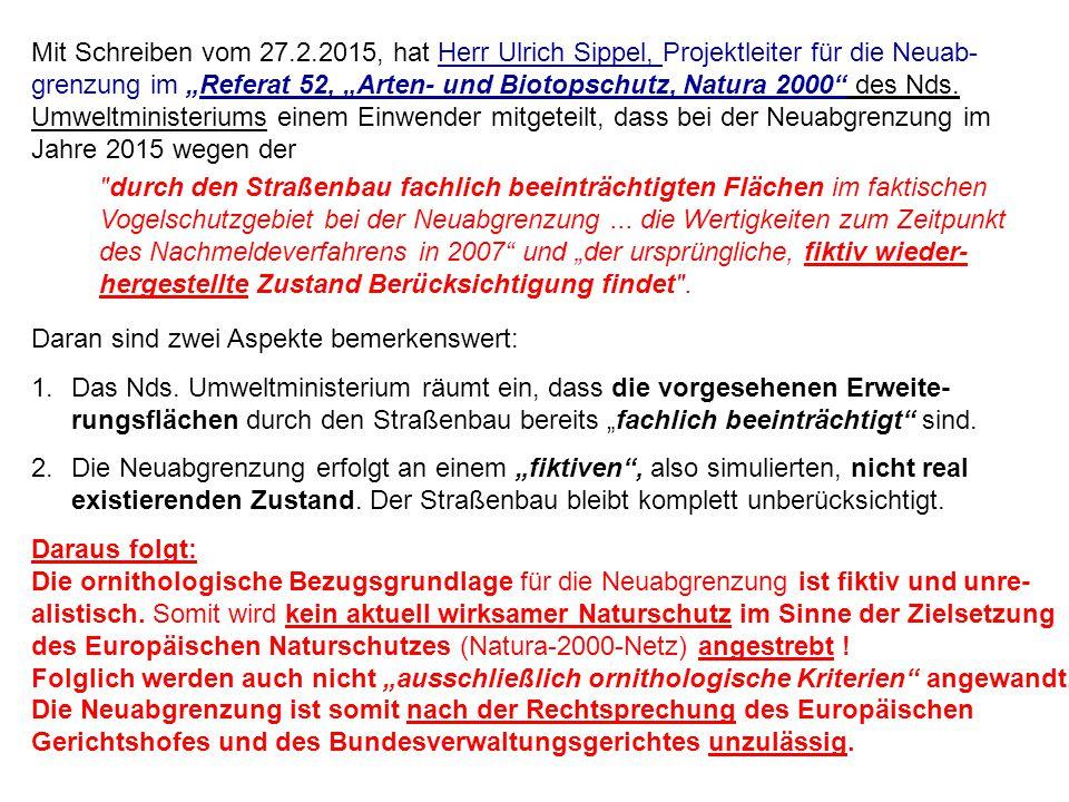 """Mit Schreiben vom 27.2.2015, hat Herr Ulrich Sippel, Projektleiter für die Neuab- grenzung im """"Referat 52, """"Arten- und Biotopschutz, Natura 2000"""" des"""