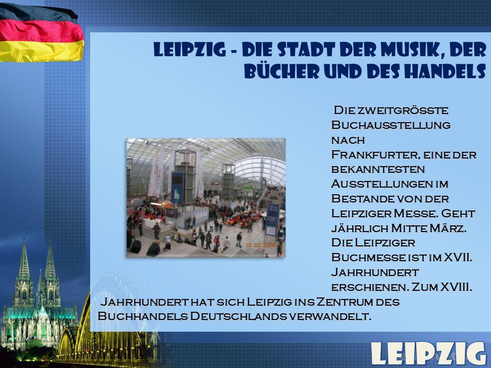 Die zweitgrößte Die zweitgrößte Buchausstellung Buchausstellung nach nach Frankfurter, eine der Frankfurter, eine der bekanntesten bekanntesten Ausstellungen im Ausstellungen im Bestande von der Bestande von der Leipziger Messe.