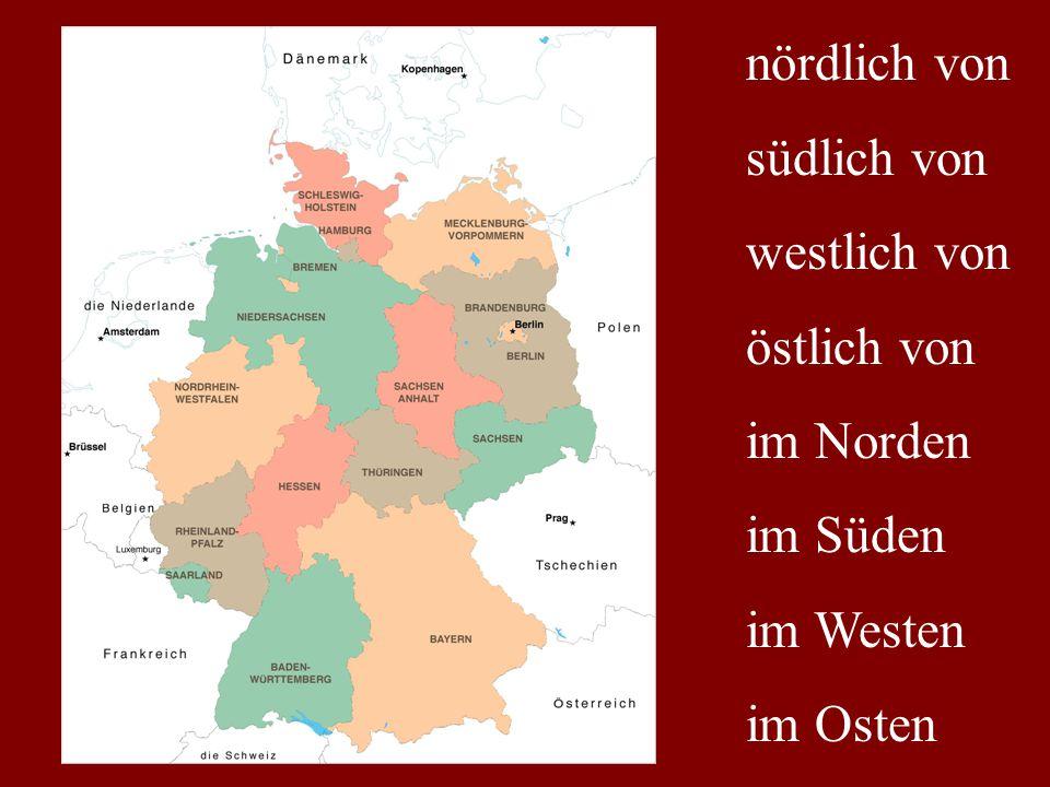 nördlich von südlich von westlich von östlich von im Norden im Süden im Westen im Osten