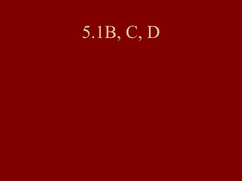 5.1B, C, D