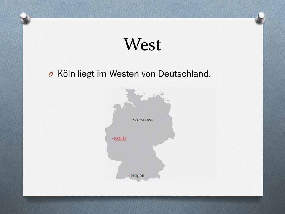 West O Köln liegt im Westen von Deutschland.