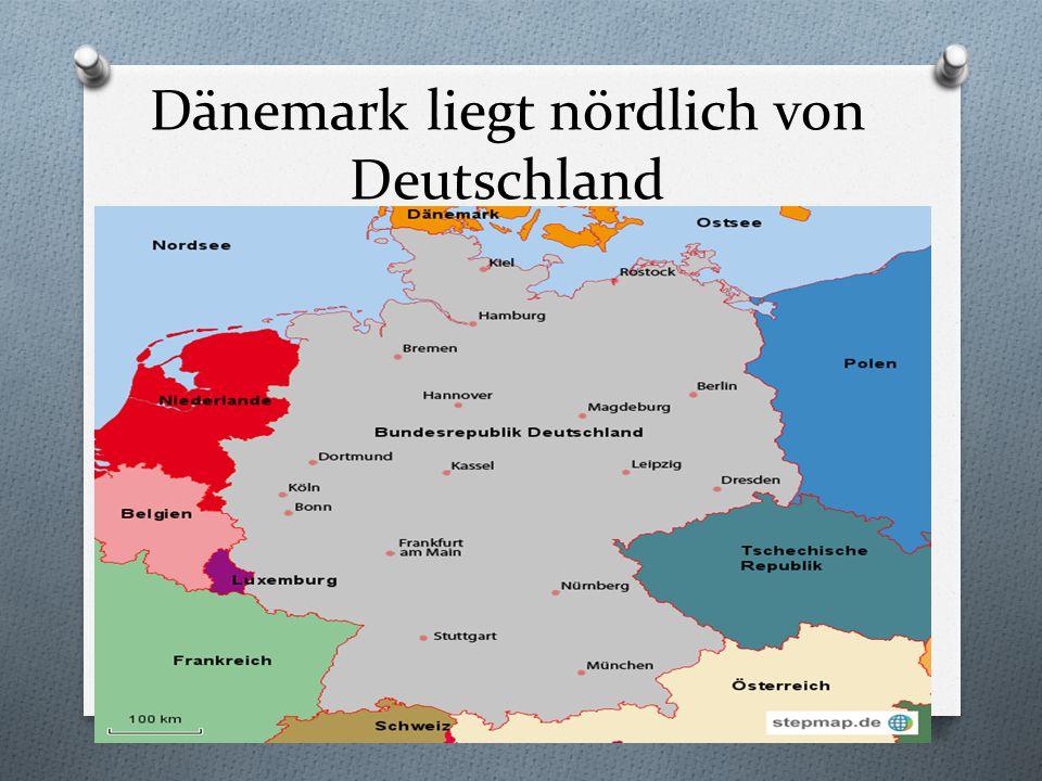 Dänemark liegt nördlich von Deutschland
