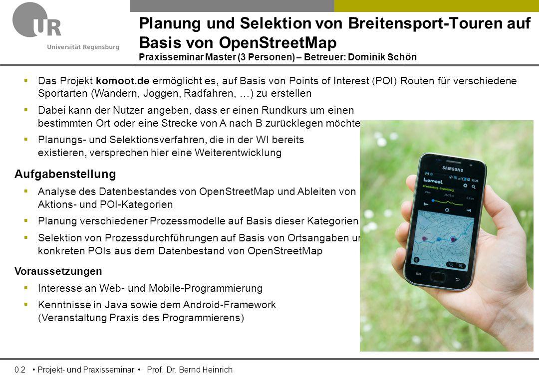 0.2 Projekt- und Praxisseminar Prof. Dr.