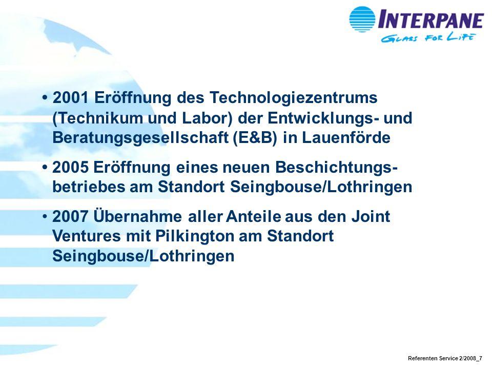 Referenten Service 2/2008_7 2001 Eröffnung des Technologiezentrums (Technikum und Labor) der Entwicklungs- und Beratungsgesellschaft (E&B) in Lauenför