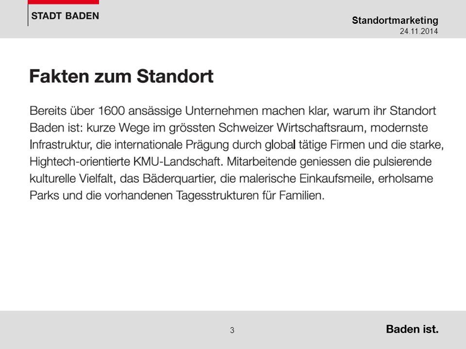 Standortmarketing 24.11.2014 4 Standort Baden