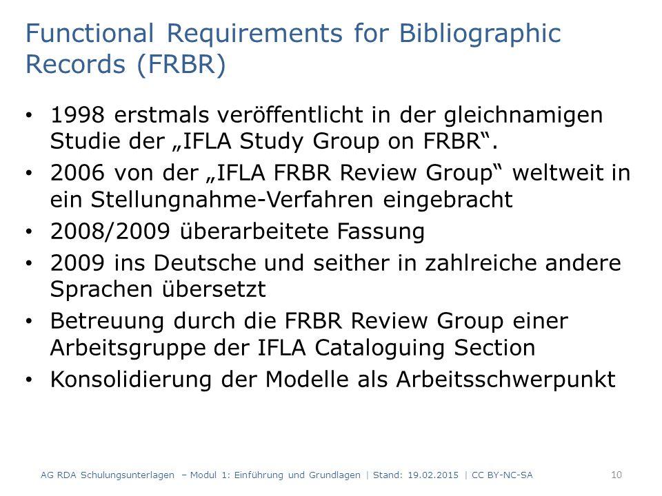 """Functional Requirements for Bibliographic Records (FRBR) 1998 erstmals veröffentlicht in der gleichnamigen Studie der """"IFLA Study Group on FRBR ."""