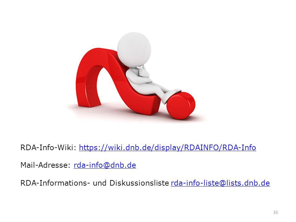 35 RDA-Info-Wiki: https://wiki.dnb.de/display/RDAINFO/RDA-Infohttps://wiki.dnb.de/display/RDAINFO/RDA-Info Mail-Adresse: rda-info@dnb.derda-info@dnb.d