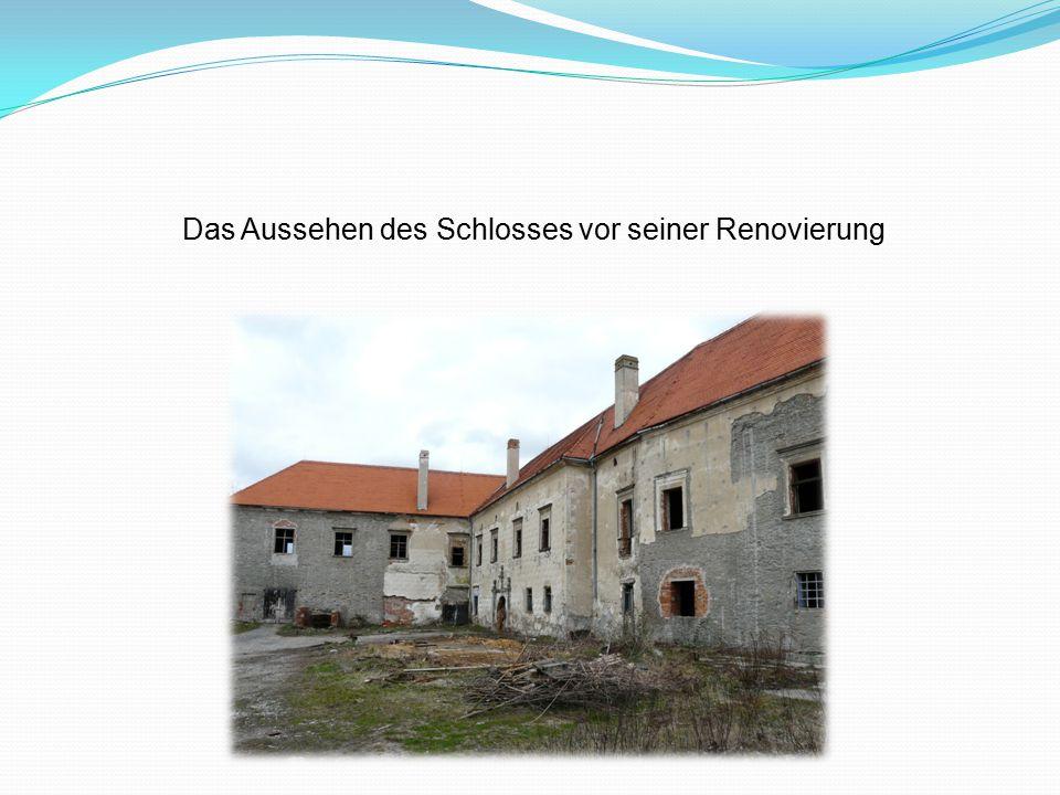Geschichte im Jahre 1534 die ursprüngliche Festung zum Renaissanceschloss umgebaut seit Anfang häufiger Wechsel von Besitzern → der ganze Schlosskomplex im unerfreulichen Zustand während des 17.