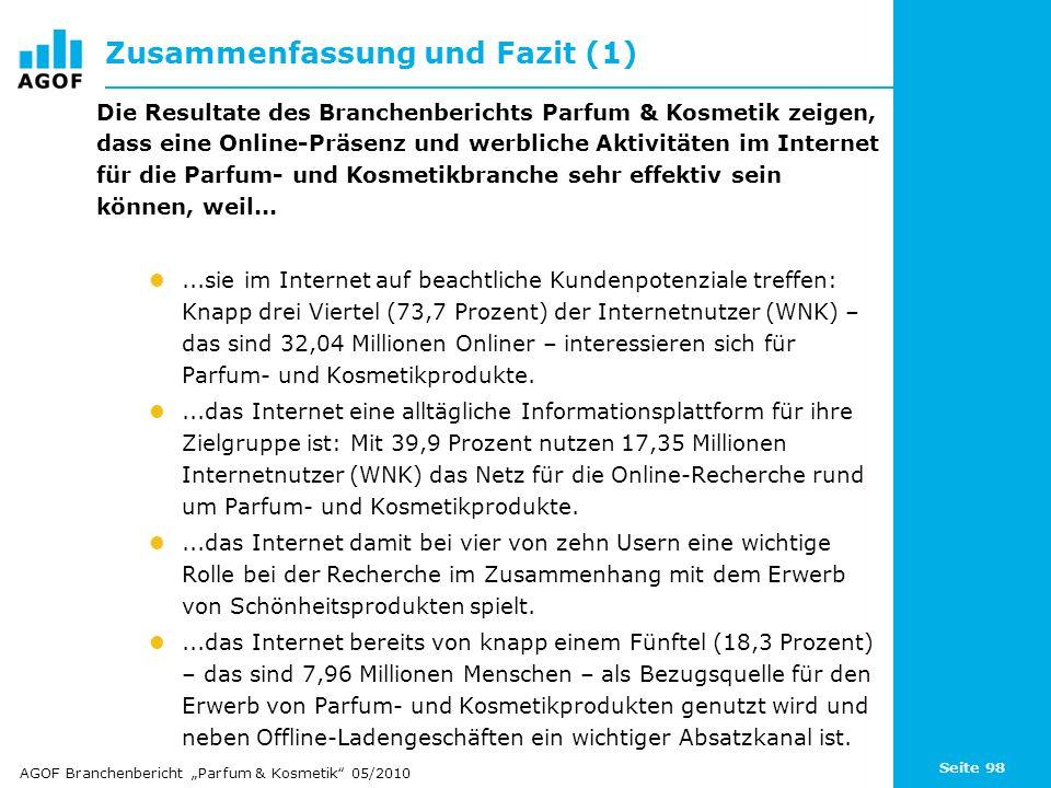 Seite 98 Zusammenfassung und Fazit (1) Die Resultate des Branchenberichts Parfum & Kosmetik zeigen, dass eine Online-Präsenz und werbliche Aktivitäten