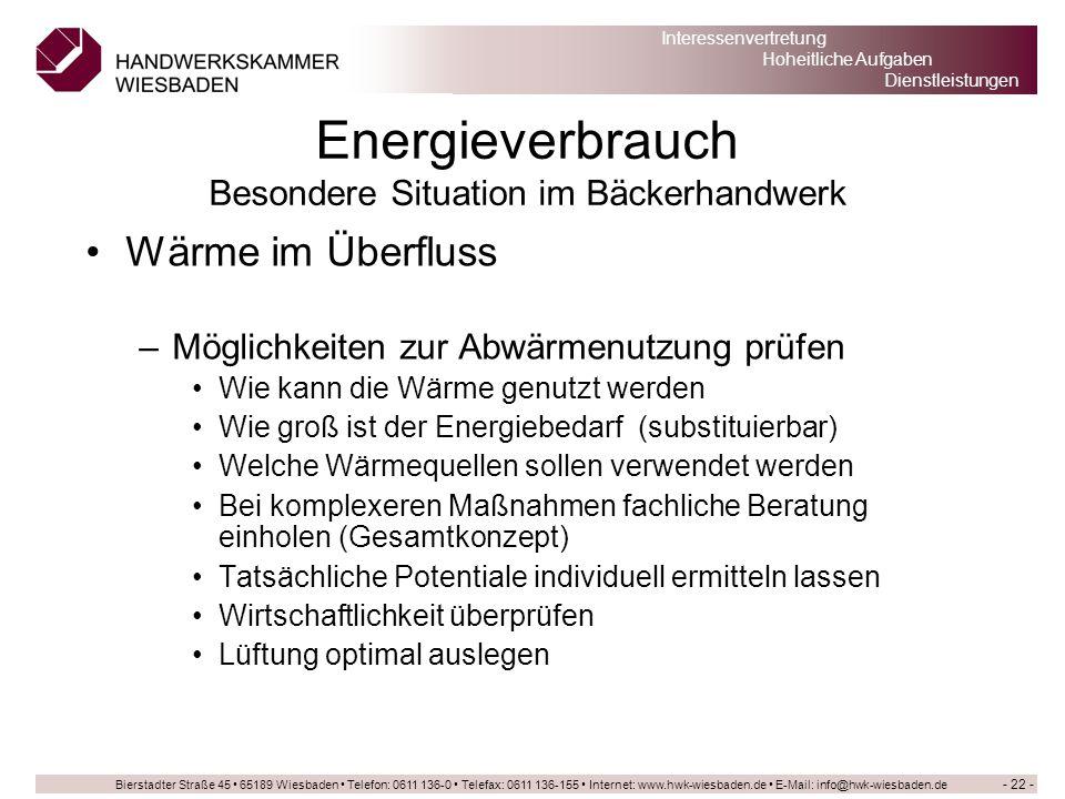 Bierstadter Straße 45 65189 Wiesbaden Telefon: 0611 136-0 Telefax: 0611 136-155 Internet: www.hwk-wiesbaden.de E-Mail: info@hwk-wiesbaden.de Interesse