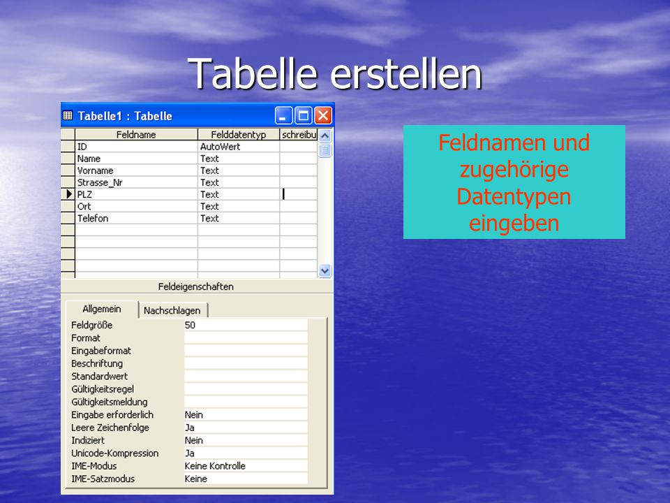 Tabelle erstellen Feldnamen und zugehörige Datentypen eingeben