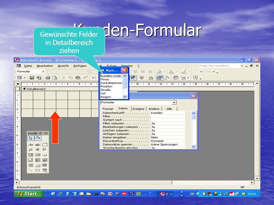 Kunden-Formular Gewünschte Felder in Detailbereich ziehen