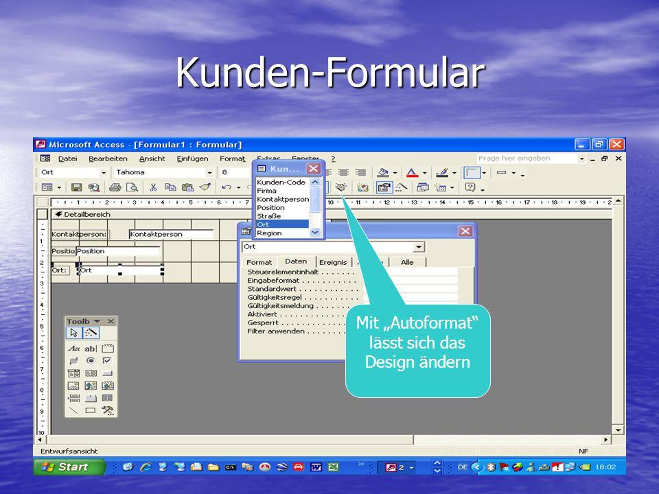 """Kunden-Formular Mit """"Autoformat"""" lässt sich das Design ändern"""