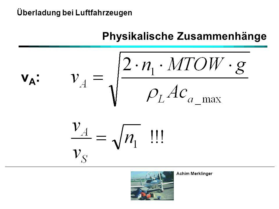 Achim Merklinger Überladung bei Luftfahrzeugen Physikalische Zusammenhänge vA:vA: