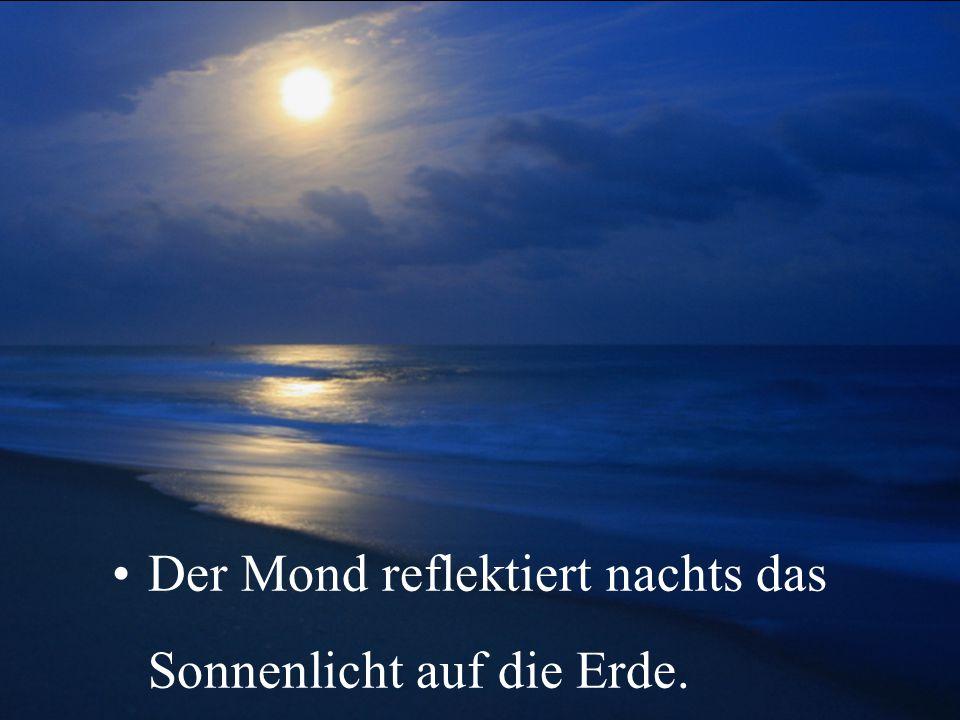 Der Mond rückt weg In jedem Jahr entfernt sich der Mond um etwa 3,8 Zentimeter von der Erde. Dieses Phänomen hat mit der stark anziehenden Wirkung zu