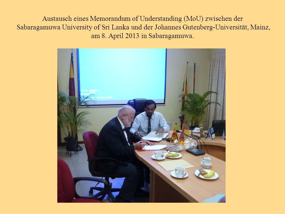 Austausch eines Memorandum of Understanding (MoU) zwischen der Sabaragamuwa University of Sri Lanka und der Johannes Gutenberg-Universität, Mainz, am 8.