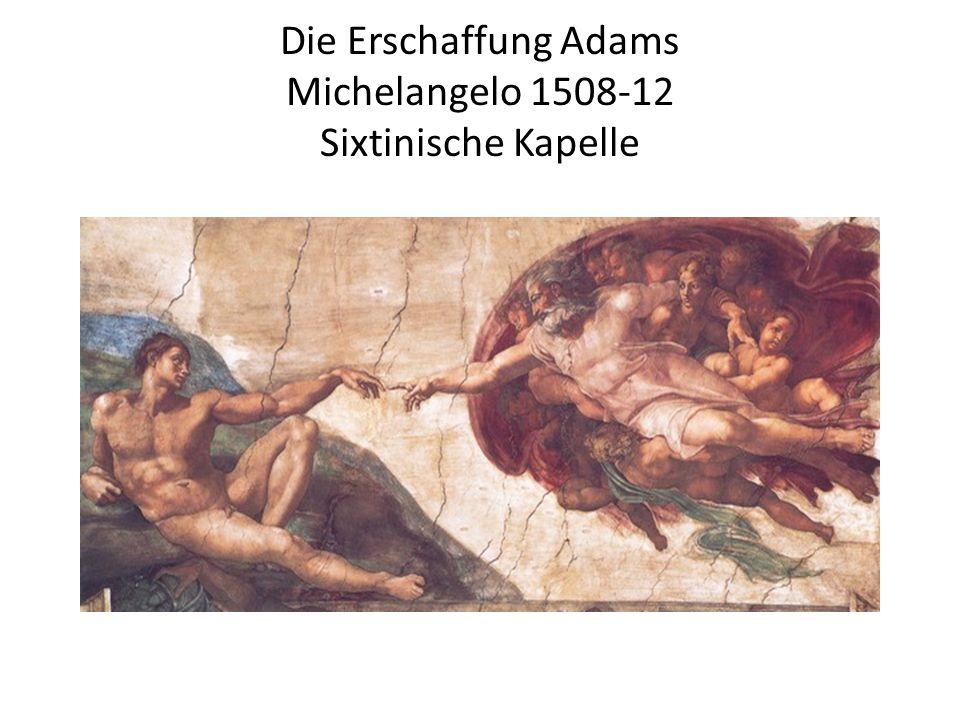 Die Erschaffung Adams Michelangelo 1508-12 Sixtinische Kapelle
