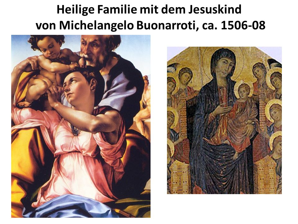Heilige Familie mit dem Jesuskind von Michelangelo Buonarroti, ca. 1506-08