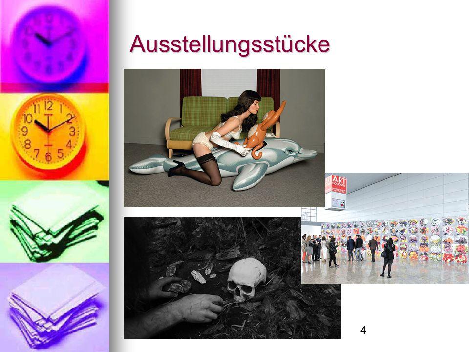 4 Ausstellungsstücke