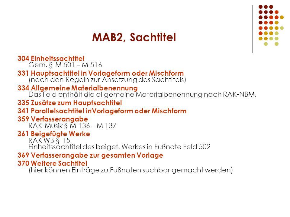 MAB2, Sachtitel 304 Einheitssachtitel Gem.