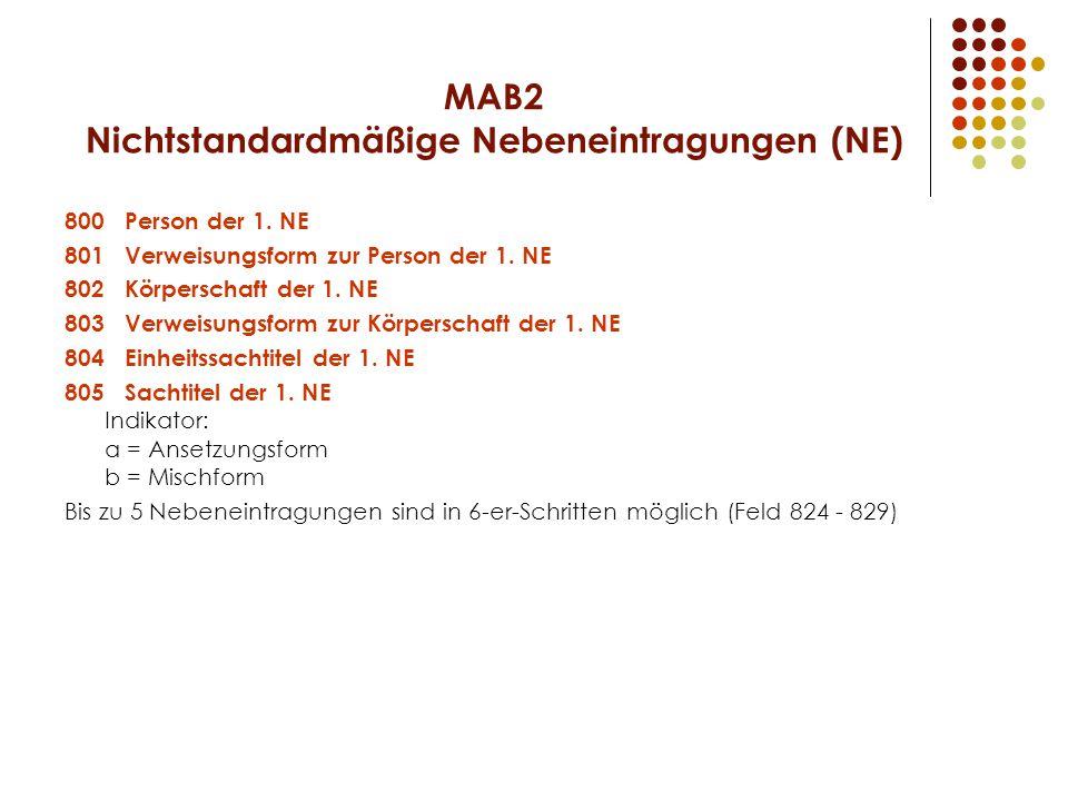 MAB2 Nichtstandardmäßige Nebeneintragungen (NE) 800 Person der 1.